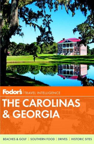 Fodor's The Carolinas & Georgia (Full-color Travel Guide) (America Sc Bank Of Charleston)