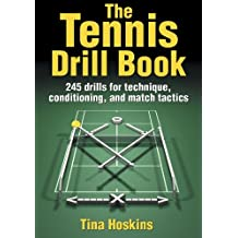 Tennis Drill Book, The