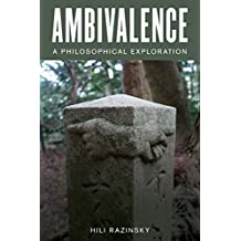 Ambivalence: A Philosophical Exploration