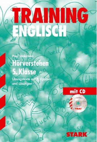 Training Englisch Unterstufe: Training Gymnasium - Englisch 5.Kl. G8 Hörverstehen mit CD