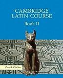 Cambridge Latin Course 2, Cambridge School Classics Project Staff, 0521644682
