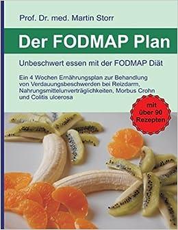 Der Fodmap Plan Unbeschwert Essen Mit Der Fodmap Diat Amazon Co
