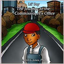 Lil' Boy: The Journey to the Commissioner's Office