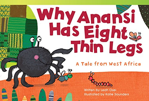 Why anansi has eight thin legs a tale from west africa fiction why anansi has eight thin legs a tale from west africa fiction readers fandeluxe Image collections