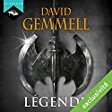 Légende Audiobook by David Gemmell Narrated by Nicolas Planchais
