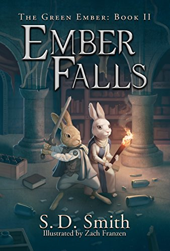 Ember Falls (The Green Ember Series Book 2) by [Smith, S. D.]