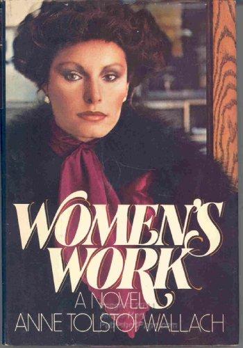 Women'S Work by Anne Tolstoi Wallach