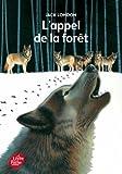 vignette de 'L'appel de la forêt (Jack London)'