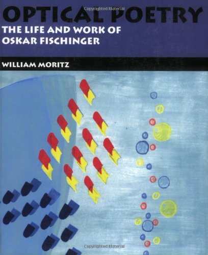 Optical Poetry: The Life and Work of Oskar Fischinger pdf epub