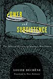 img - for Power and Subsistence: The Political Economy of Grain in New France (McGill-Queen's French Atlantic Worlds Series) book / textbook / text book