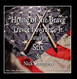 Home of the Brave (feat. Stix & Nick Simmons)