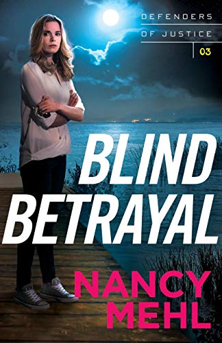Blind Betrayal (Defenders of Justice) (The Queen Of The South Drug Lord)