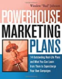 img - for Powerhouse Marketing Plans: 14 Outstanding Real-Life Plans and What You Can Learn from Them to Supercharge Your Own Campaigns book / textbook / text book