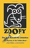 Zoopy the Jack Russell Pet Detective, Robert Villalobos and Linda Shackelford, 1475143486