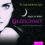 Gezeichnet (House of Night 1) | P. C. Cast, Kristin Cast