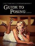Best Portrait Photographers - The Portrait Photographer's Guide to Posing Review