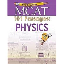 Examkrackers MCAT 101 Passages: Physics