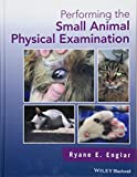 img - for Performing the Small Animal Physical Examination book / textbook / text book