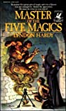Master of Five Magics, Lyndon Hardy, 0345276353