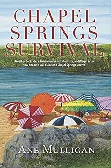 Chapel Springs Survival (Chapel Springs Series Book 2) by [Mulligan, Ane]