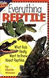 Everything Reptile, Cherie Winner, 1559711647