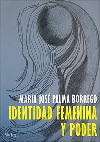 Identidad Feminina y Poder New edition Edition