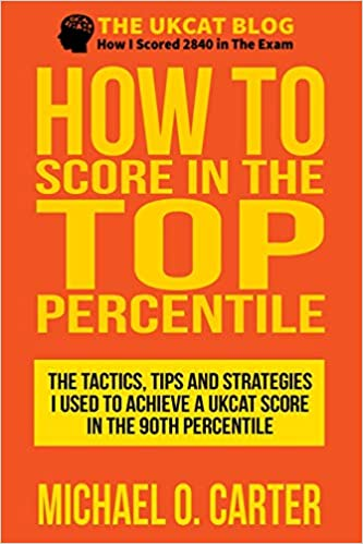 The UKCAT Study Guide: How To Score In The Top Percentile: Amazon de