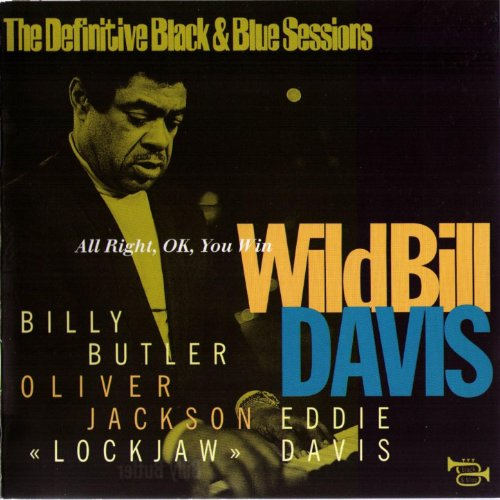 All Right, OK, You Win (1976) [feat. Billy Butler, Oliver Jackson, Eddie 'Lockjaw' Davis] [The Definitive Black & Blue Sessions] (Jackson Locks)