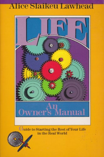 Life: An owner's manual