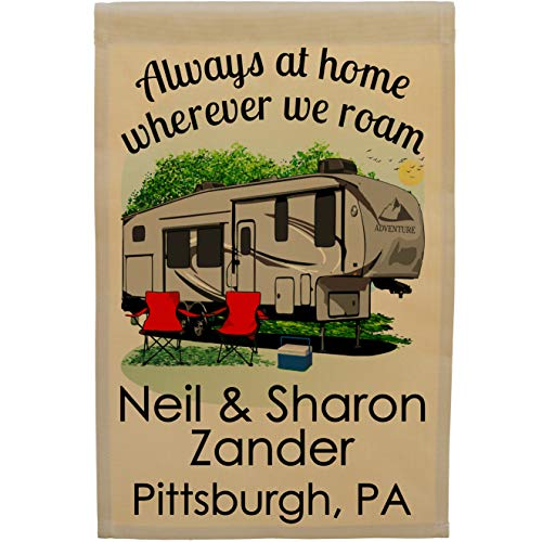 Always at Home Wherever We Roam Personalized Camping Flag, Features a Big 5th Wheel Trailer Graphic in Gray with Black Windows, Customized Just for You, 12.5
