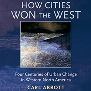 How Cities Won the West Audiobook