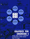 Graphics for Engineers Two, Earle, James H. and Demel, J. T., 093270283X