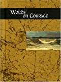 Words on Courage (Words for life)