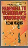 Farewell Yest Tomorow, Alexei Panshin, 0425032116