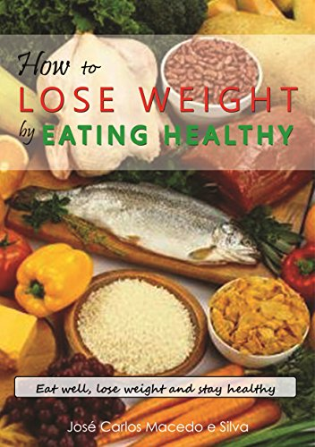 Download how to lose weight by eating healthy eat well lose weight download how to lose weight by eating healthy eat well lose weight and stay healthy book pdf audio iddtpzsui forumfinder Gallery