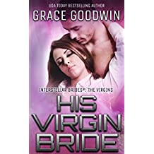 His Virgin Bride (Interstellar Brides: The Virgins Book 2)