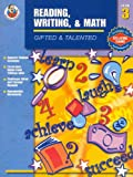 Gifted and Talented Reading, Writing, and Math, Carson-Dellosa Publishing Staff, 0742417638