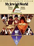 img - for My Jewish World: People Places Things Actions by Robert Thum (1989-06-01) book / textbook / text book