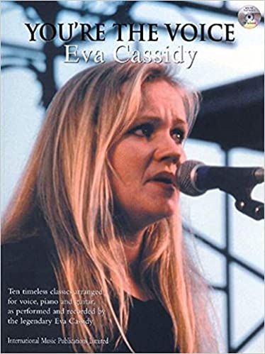 Book You're the Voice -- Eva Cassidy: Piano/Vocal/Guitar, Book & CD (Faber Edition: You're the Voice) by Eva Cassidy (2003-05-01)