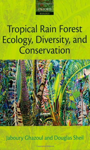 (Tropical Rain Forest Ecology, Diversity, and Conservation)