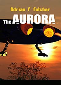 The Aurora by Adrian Fulcher ebook deal