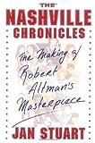 The Nashville Chronicles, Jan Stuart, 0684865432