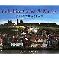 Yorkshire Coast and Moors Panoramas (Regional Panoramas)
