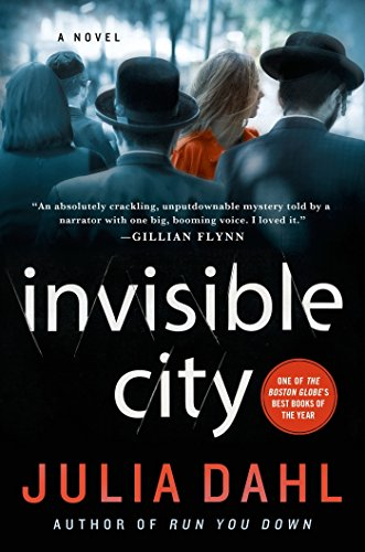 Invisible City: A Novel (Rebekah Roberts Novels Book 1) by [Dahl, Julia]