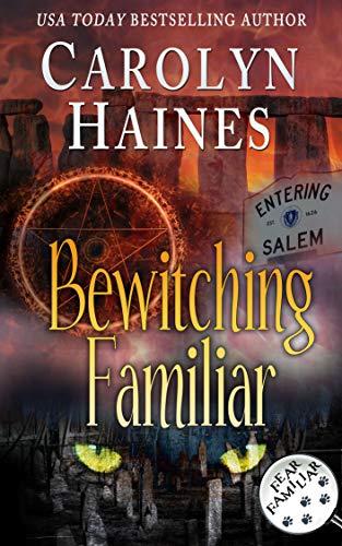 Bewitching Familiar (Fear Familiar Book 7)