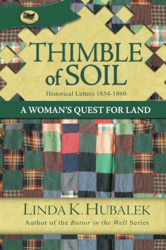 Download Thimble of Soil: A Woman's Quest for Land (Trail of Thread Series) ebook