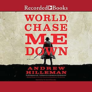 World, Chase Me Down Audiobook