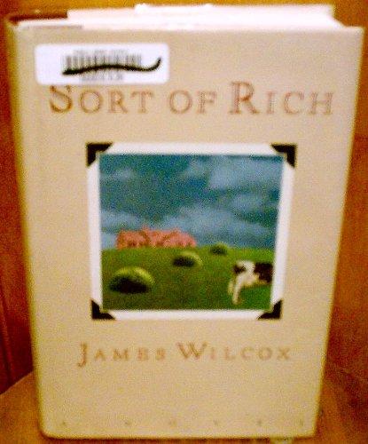 0060160993 - James Wilcox: Sort of Rich - Buch
