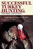 Successful Turkey Hunting, John Higley, 1628737042