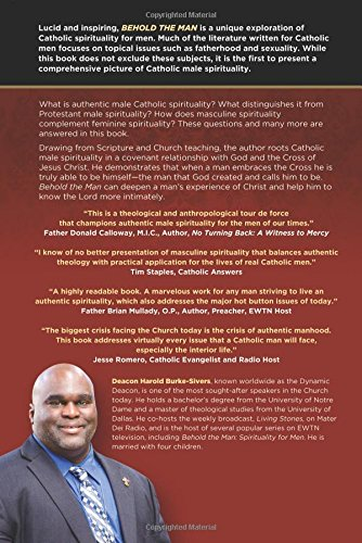 Behold the man a catholic vision of male spirituality harold behold the man a catholic vision of male spirituality harold burke sivers 9781586178871 amazon books fandeluxe Document